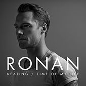 Time Of My Life von Ronan Keating