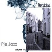 Pie Jazz, Vol. 10 by Various Artists