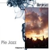Pie Jazz, Vol. 4 by Various Artists