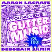 B-more Gutter Music Vol Too! de Aaron LaCrate
