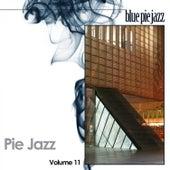 Pie Jazz, Vol. 11 by Various Artists