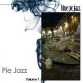Pie Jazz, Vol. 1 by Various Artists