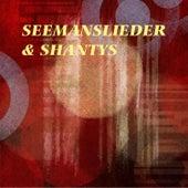 Seemanslieder & Shantys de Various Artists