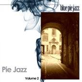 Pie Jazz, Vol. 2 by Various Artists