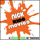 Nick: Kids Movies (A Soundtrack of Themes) by Fandom