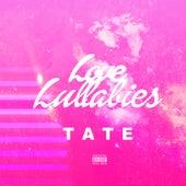 Love Lullabies by Tate