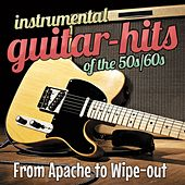 Instrumental Guitar Hits of the 50s/60s: From Apache to Wipe-Out de Various Artists