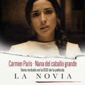 "Nana del Caballo Grande (Banda Sonora Original de ""La Novia"") by Carmen Paris"