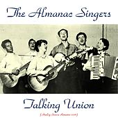 Talking Union (Analog Source Remaster 2016) de Almanac Singers