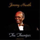 The Thumper (Remastered 2016) von Jimmy Heath