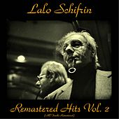 Remastered Hits, Vol. 2 (All Tracks Remastered) by Lalo Schifrin