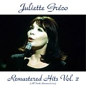 Remastered Hits, Vol. 2 (All tracks remastered) by Juliette Greco