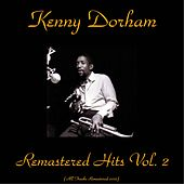 Remastered Hits, Vol. 2 (All Tracks Remastered) by Kenny Dorham