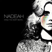 While The Heart Beats by Nadeah