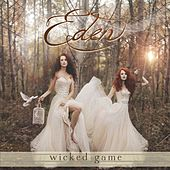 Wicked Game by Eden