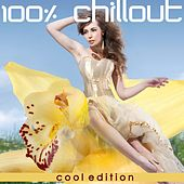 100% Chillout (Cool Edition) by Various Artists