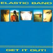 Get It Out de The Elastic Band