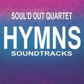 Hymns (Soundtracks) by Soul'd Out Quartet
