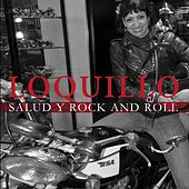 Salud y Rock and Roll by Loquillo