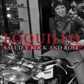 Salud y Rock and Roll de Loquillo