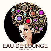 Eau de Lounge (Ambiance) de Various Artists