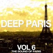 Deep Paris, Vol. 6 (The Sound of Paris) by Various Artists