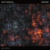Skyfields by Kevin Kastning