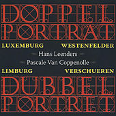 Doppel Porträt, Dubbel Portret (Orgels in Luxemburg & Limburg) by Various Artists