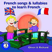 French Songs and Lullabies to Learn French, Vol. 3 by Various Artists