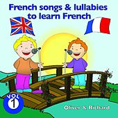 French Songs and Lullabies to Learn French, Vol. 1 by Various Artists