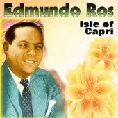 Isle of Capri by Edmundo Ros