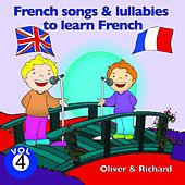 French Songs and Lullabies to Learn French, Vol. 4 by Various Artists