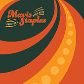 Livin' On A High Note by Mavis Staples