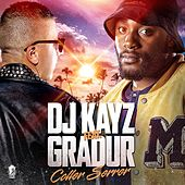 Coller serrer (feat. Gradur) de DJ Kayz