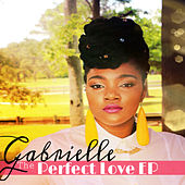 The Perfect Love - EP by Gabrielle