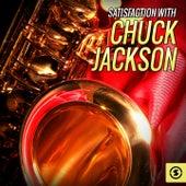 Satisfaction with Chuck Jackson by Chuck Jackson
