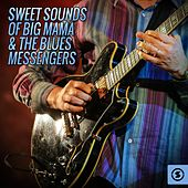 Sweet Sounds of Big Mama & the Blues Messengers de Big Mama Thornton