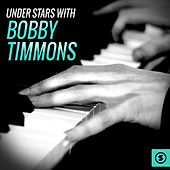 Under Stars with Bobby Timmons by Bobby Timmons