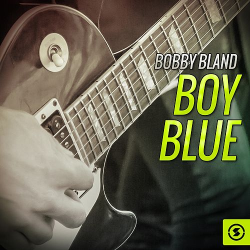 Boy Blue by Bobby Blue Bland