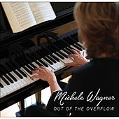 Out of the Overflow by Michele Wagner