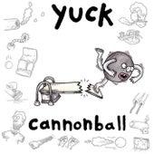 Cannonball de Yuck