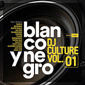 Blanco y Negro DJ Culture, Vol. 1 de Various Artists