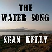 The Water Song by Sean Kelly