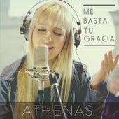 Me Basta Tu Gracia de Athenas