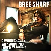 David Duchovny, Why Won't You Love Me? (The Reboot) de Bree Sharp
