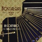 Nostalgias by In-Fortunio Tango Dúo