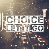 Let It Go de Choice