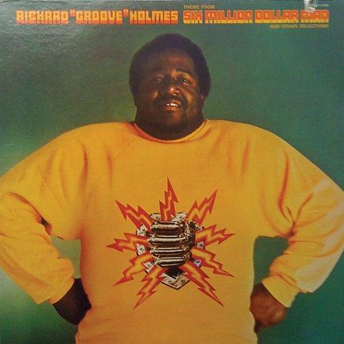 Six Million Dollar Man by Richard Groove Holmes