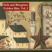 Folk and Bluegrass Golden Hits, Vol. I by Various Artists