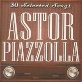 30 Selected Songs de Astor Piazzolla